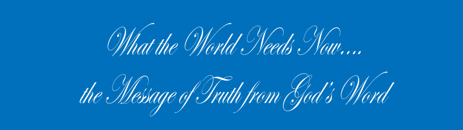 What the World Needs Now….